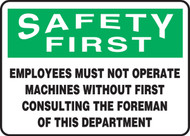 Safety First - Employees Must Not Operate Machines  ...