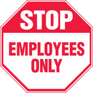 Stop - Employees Only - Re-Plastic - 12'' X 12''