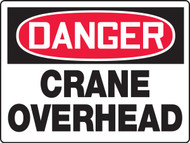 MCRT213 Danger Crane Overhead BIG safety Sign