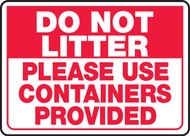 Do Not Litter Please Use Containers Provided