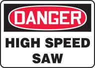 Danger - High Speed Saw