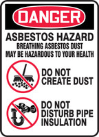 Danger - Asbestos Hazard Breathing Asbestos Dust May Be Hazardous To Your Health Do Not Create Dust Do Not Disturb Pipe Insulation (W/Graphic) - .040 Aluminum - 14'' X 10''