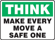 Think - Make Every Move A Safe One