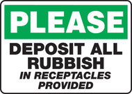 Please Deposit All Rubbish In Receptacles Provided
