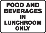 Food And Beverages In Lunchroom Only