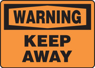 Warning - Keep Away Sign