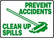Prevent Accidents Clean Up Spills