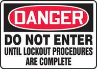 Do Not Enter Until Lockout Procedures Are Complete