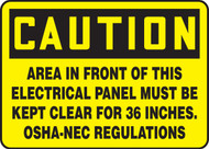 Caution - Area In Front Of This Electrical Panel Must Be Kept Clear For 36 Inches. Osha-Nec Regulations - Adhesive Dura-Vinyl - 14'' X 20''