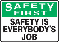Safety First - Safety Is Everybody'S Job