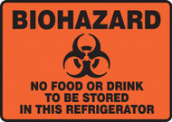 "Biohazard No Food Or Drink To Be Stored In This Refrigerator - 7"" x 10"" - Magnetic Vinyl Safety Sign"