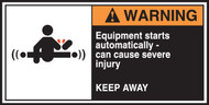 Equipment Starts Automatically Can Cause Severe Injury Keep Away