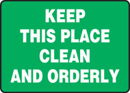 Keep This Place Clean And Orderly - Accu-Shield - 10'' X 14''