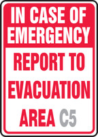 In Case Of Emergency Report To Evacuation Area ___