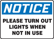 Notice - Please Turn Out Lights When Not In Use