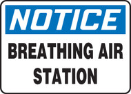 Notice - Breathing Air Station - Adhesive Dura-Vinyl - 10'' X 14''