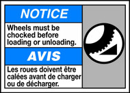 Notice Wheels Must Be Chocked Before Loading Or Unloading (W/Graphic)
