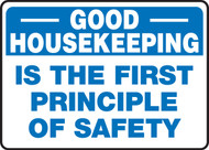 Good Housekeeping Is The First Principle Of Safety