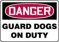 Danger - Guard Dogs On Duty