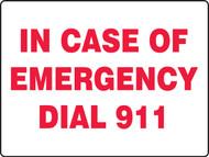 In Case Of Emergency Dial 911