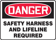 Danger - Safety Harness And Lifeline Required