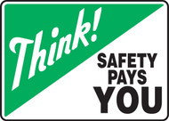 Think! Safety Pays You