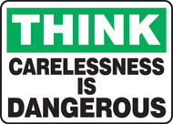 Think - Carelessness Is Dangerous