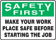 Safety First - Make Your Work Place Safe Before Starting The Job