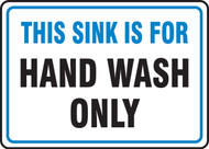 This Sink Is For Hand Wash Only