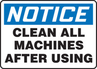 Notice - Clean All Machines After Using