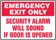 Emergency Exit Only Security Alarm Will Sound If Door Is Opened