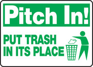 Pitch In! Put Trash In Its Place