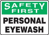 Safety First - Personal Eyewash