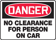 Danger - No Clearance For Person On Car