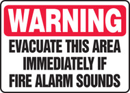 Warning - Evacuate This Area Immediately If Fire Alarm Sounds