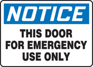 Notice - This Door For Emergency Use Only