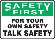 Safety First - For Your Own Sake Talk Safety