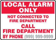 Local Alarm Only Not Connected To Fire Department Call Fire Department ...
