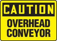 Caution - Overhead Conveyor