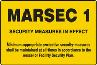 MASE541  MARSEC 1 Security Measures in Effect Sign