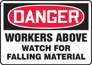 Danger - Workers Above Watch For Falling Material