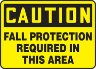 Caution - Fall Protection Required In This Area