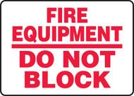 Fire Equipment Do Not Block