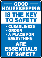 Good Housekeeping Is The Key To Safety Cleanliness Order A Place...