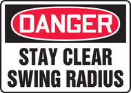 Danger - Stay Clear Swing Radius