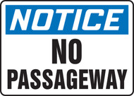 Notice - No Passageway