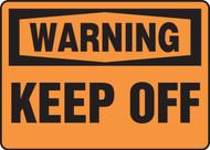 Warning - Keep Off