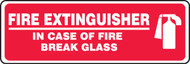 Fire Extinguisher In Case Of Fire Break Glass