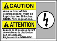 Caution Area In Front Of This Electrical Panel Must Be Kept Clear For 36 Inches OSHA-NEC