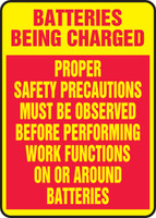 Batteries Being Charged Proper Safety Precautions Must Be Observed Before Performing Work Functions On Or Around Batteries - .040 Aluminum - 14'' X 10''